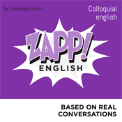Zapp! English Colloquial