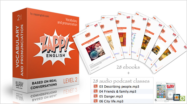 Zapp! English Intermediate Vocabulary & Pronunciation Audio and eBooks