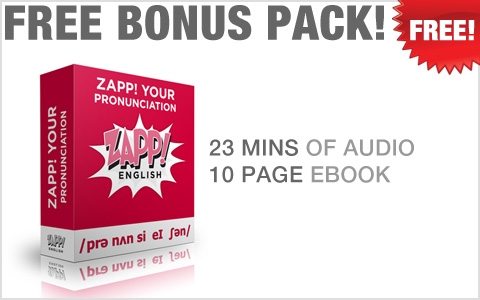 Zapp! English Advanced Vocabulary & Pronunciation Bonus!